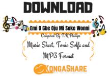 kongashare.com - Download Emi O Gbe Oju Mi Soke Wonni Music Sheet by By T.K Phillips