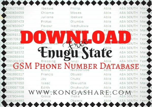 Download Free Enugu State GSM Phone Number Database kongashare.com..m-min