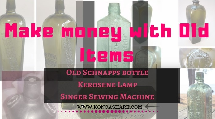 Make money with Old Items  Old Schnapps bottle, Kerosene Lamp & Singer Sewing Machine