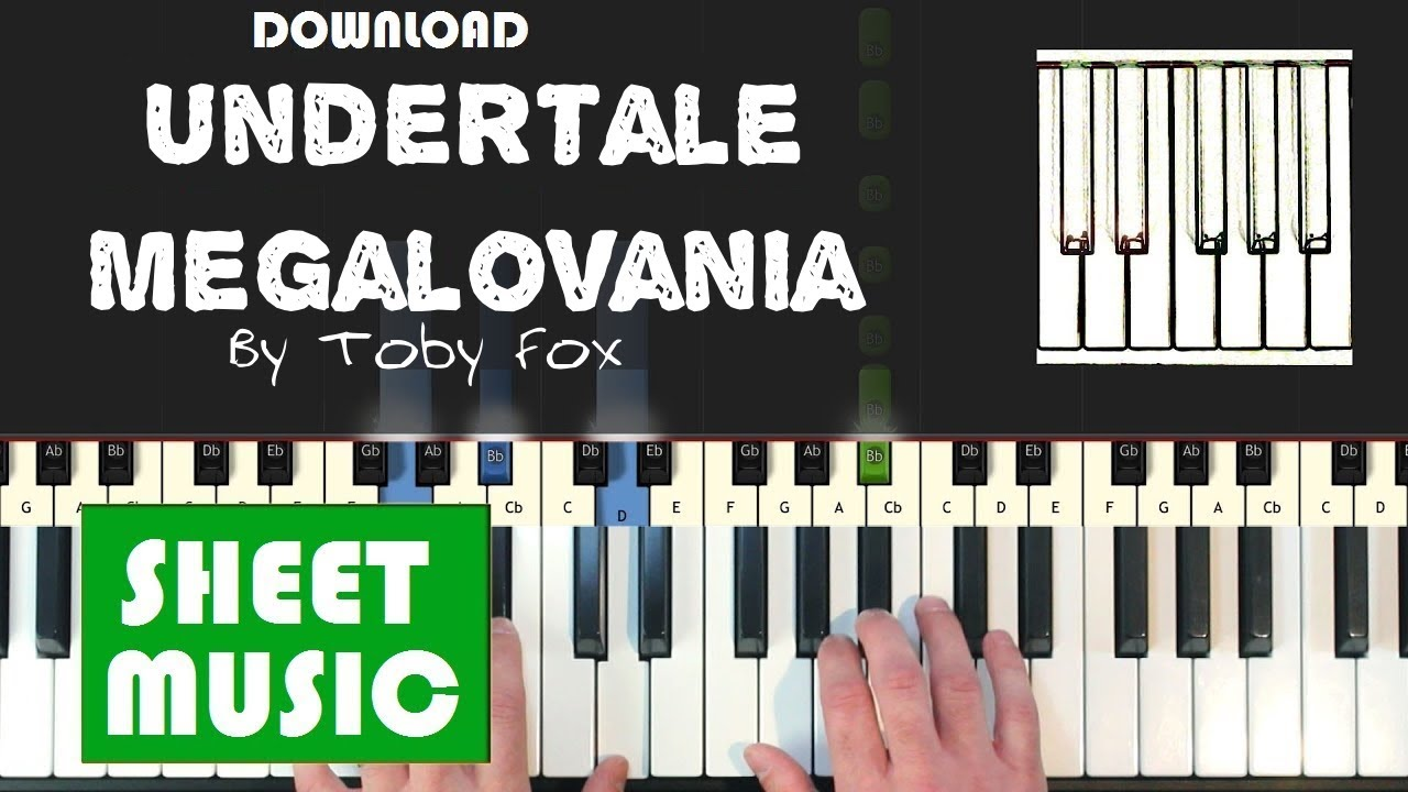 Download Undertale Toby Fox Megalovania Piano Sheet Music