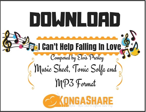 Download I Cant Help Falling In Love sheet music in PDF and MP3_ kongashare.com_m-min