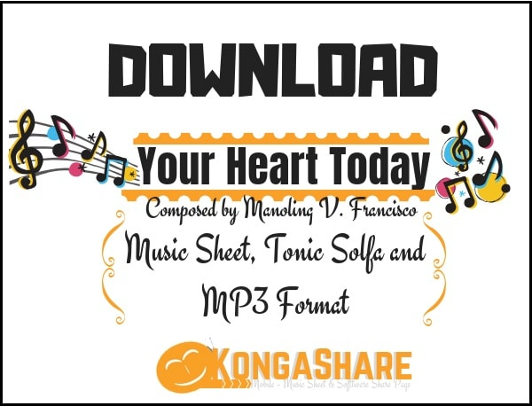 Download your heart today sheet music by manoling v francisco in PDF and MP3_ kongashare.com_m