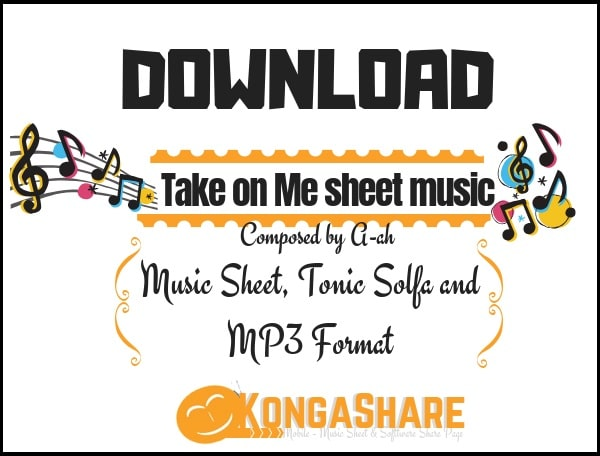 download take on me sheet music by a-ah in PDF and MP3_ kongashare.com_m-min