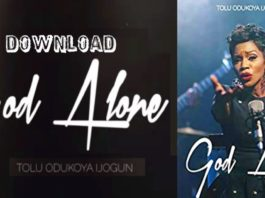 Download God Alone by Tolu Odukoya-Ijogun in MP3_kongashare (2)-min