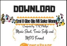 Emi O Gbe Oju Mi Soke Wonni sheet music By T.K Phillips in..