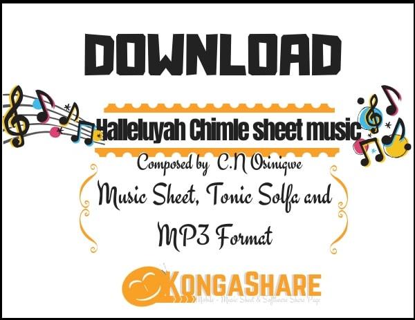 Download halleluyah chimle sheet music by cn Osinigwe in Pdf and MP3_kongashare.com_m-min