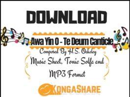 Download Awa Yin O Music Sheet - Te Deum Canticle Music in PDF and MP3_kongashare.com_m