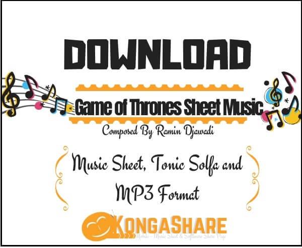 Download Game of Thrones Piano Sheet Music by Ramin Djawadi in PDF_kongashare.com_mm