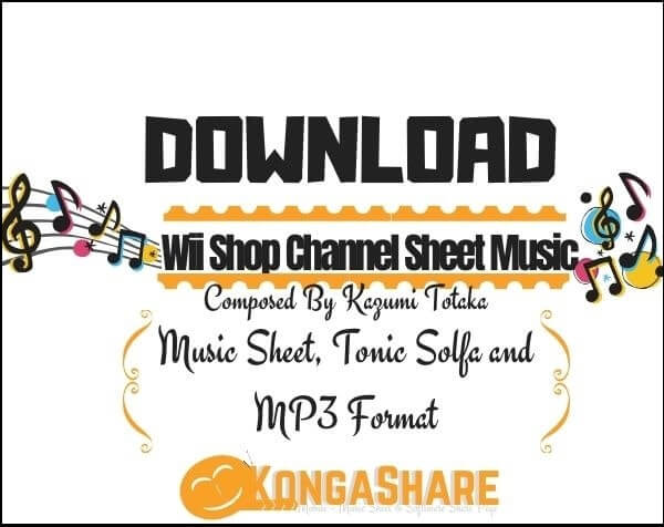 Wii Shop Channel Piano Sheet Music in PDF & MP3