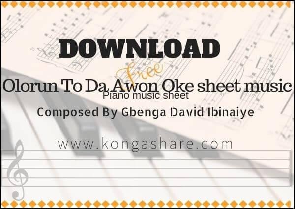 "Olorun To Da Awon Oke ""Yoruba"" sheet music in PDF & MP3"