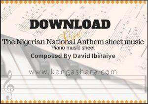 Download The Nigerian National Anthem sheet music & Lyrics in PDF/MP3