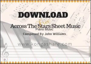 Across The Stars Piano sheet music pdf mp3