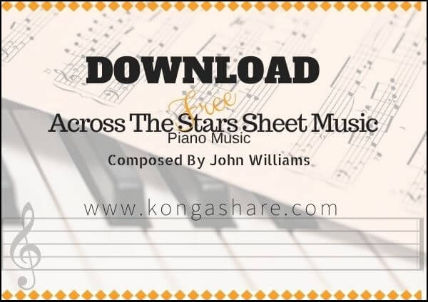 across the stars piano sheet music pdf mp3_kongashare.com_me