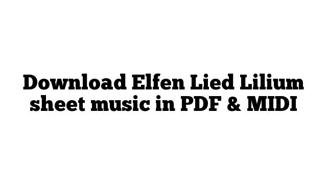 Download Elfen Lied Lilium sheet music in PDF & MIDI