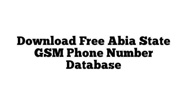 Download Free Abia State GSM Phone Number Database