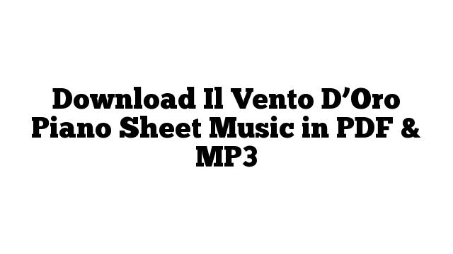 Download Il Vento D'Oro Piano Sheet Music in PDF & MP3