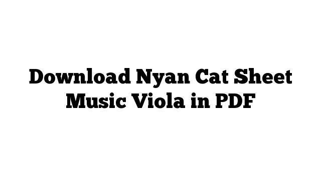 Download Nyan Cat Sheet Music Viola in PDF