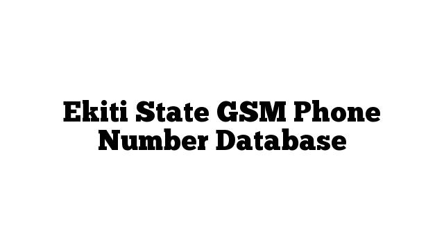 Ekiti State GSM Phone Number Database