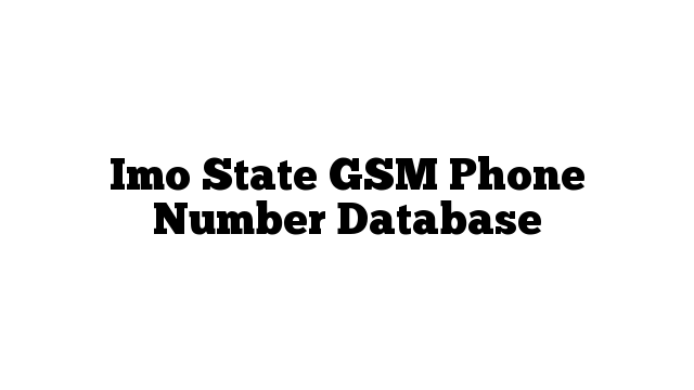 Imo State GSM Phone Number Database